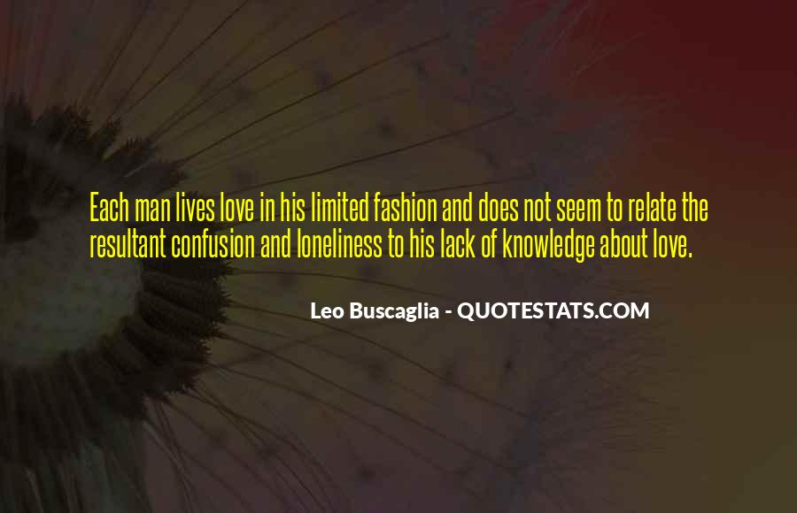 Quotes About Confusion About Love #1778059