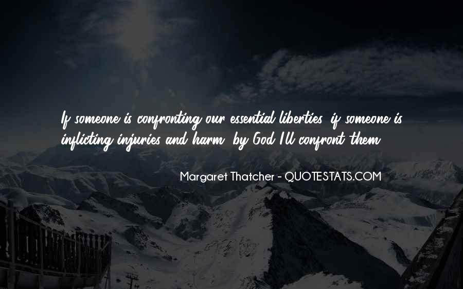 Quotes About Confronting Someone #1720781