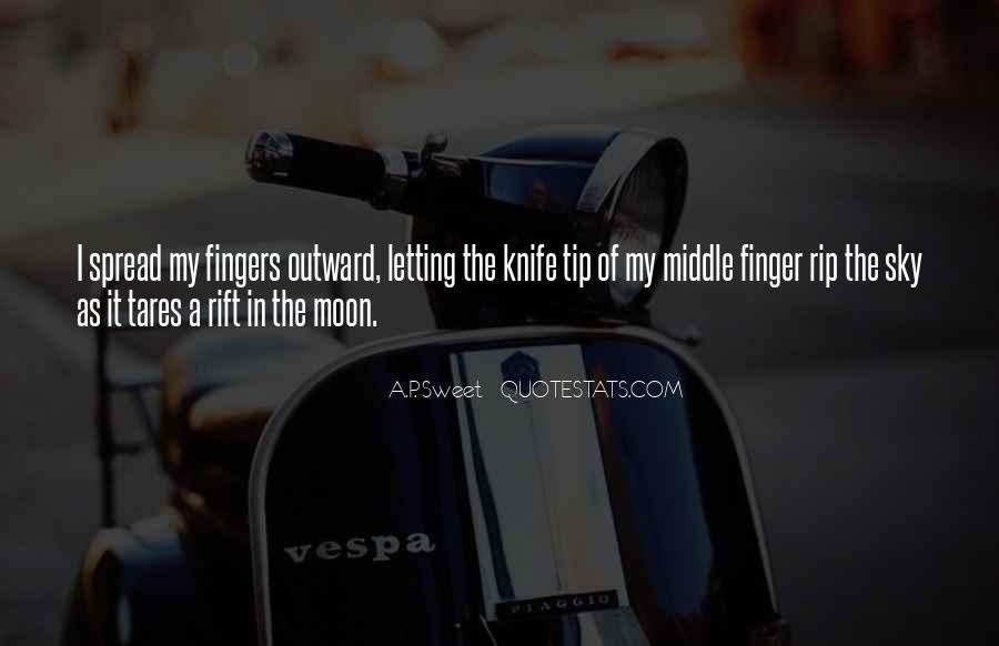 Middle Fingers Up Quotes #1196053