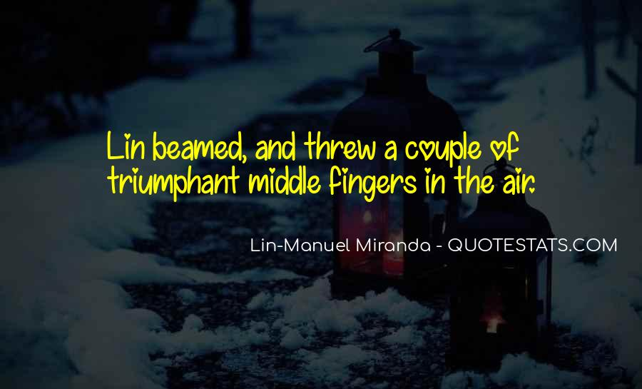 Middle Fingers Up Quotes #1226404