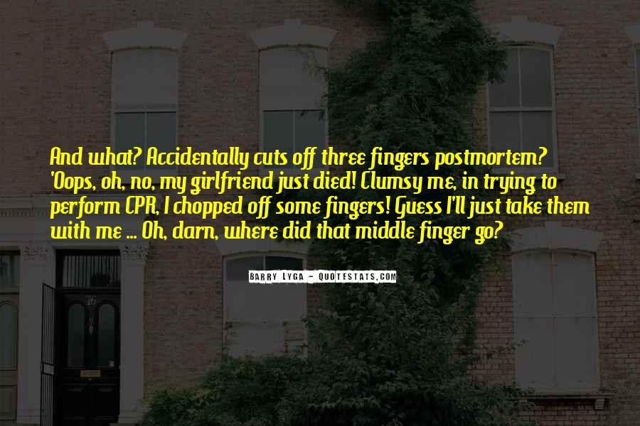 Middle Fingers Up Quotes #310692