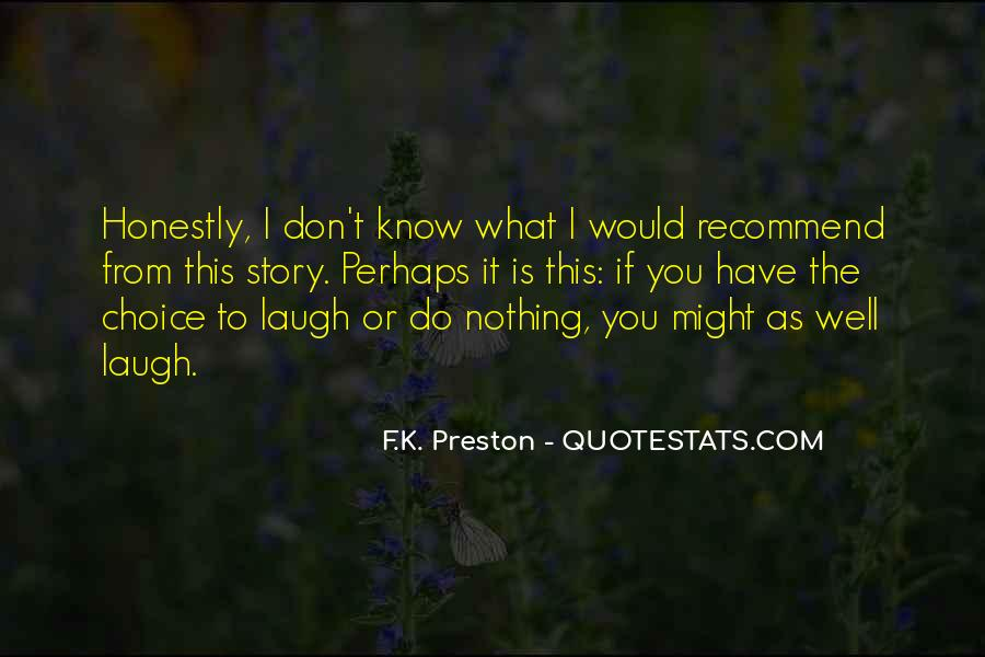 Might As Well Laugh Quotes #1139127