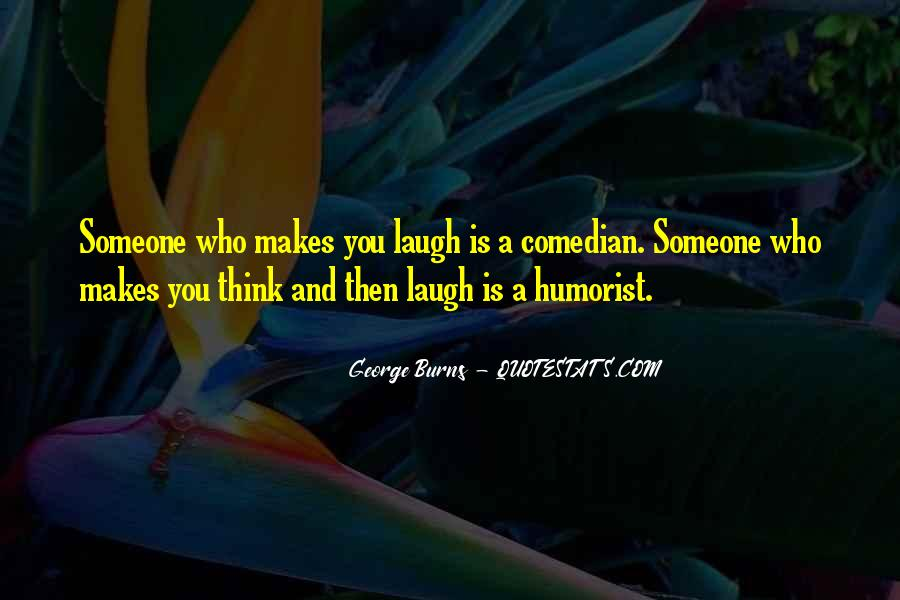 Might As Well Laugh Quotes #17115