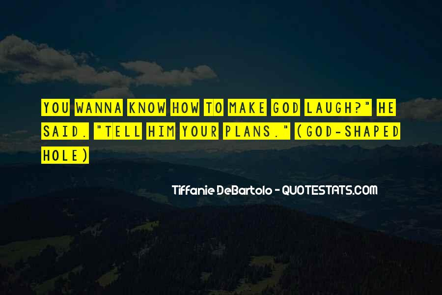Might As Well Laugh Quotes #17589