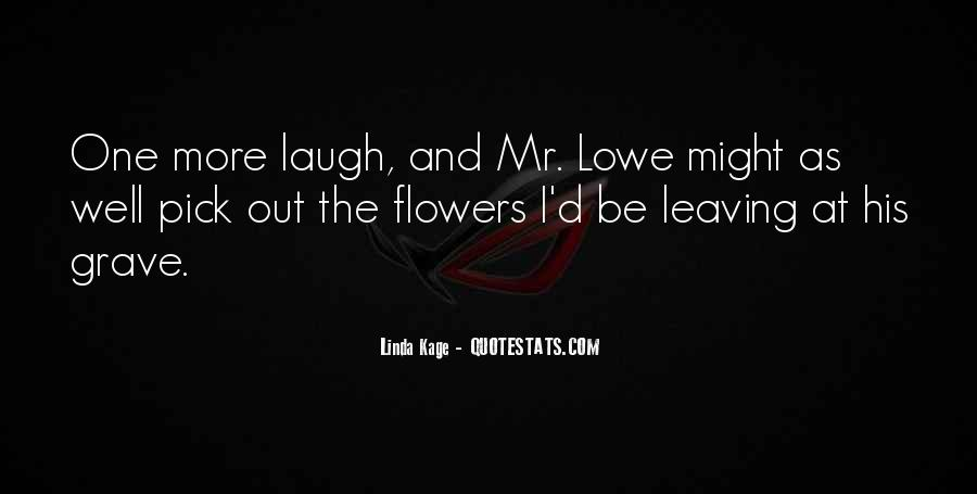 Might As Well Laugh Quotes #1810526