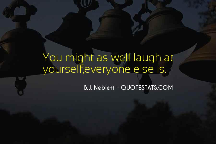 Might As Well Laugh Quotes #2517