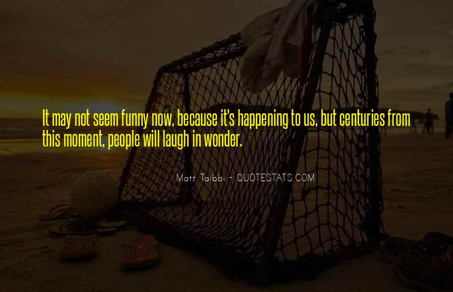 Might As Well Laugh Quotes #9457