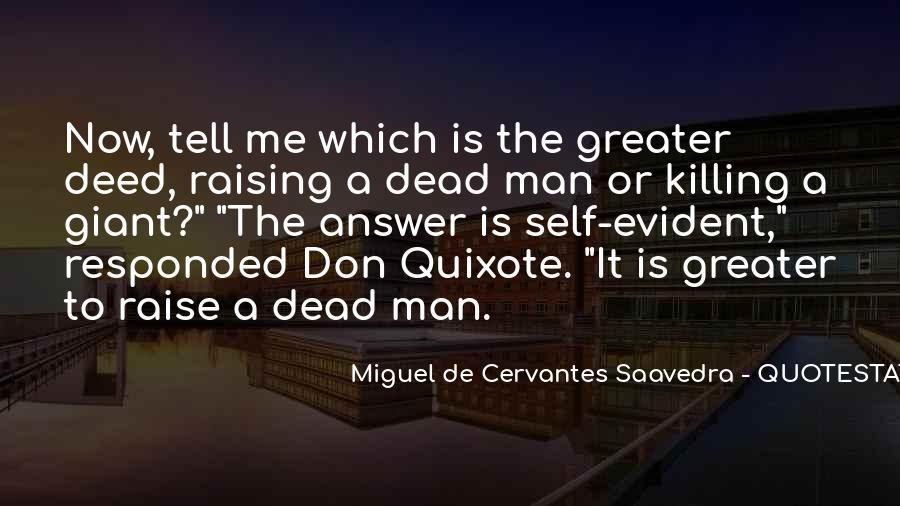 Miguel De Cervantes Saavedra Don Quixote Quotes #104526