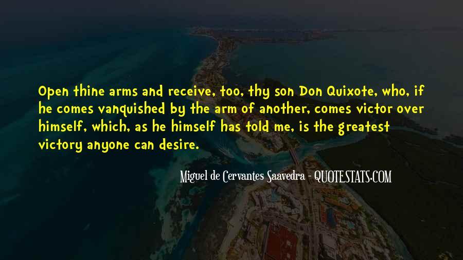 Miguel De Cervantes Saavedra Don Quixote Quotes #1095513