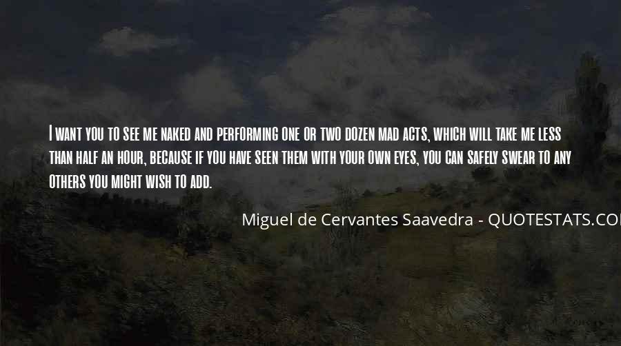 Miguel De Cervantes Saavedra Don Quixote Quotes #295868