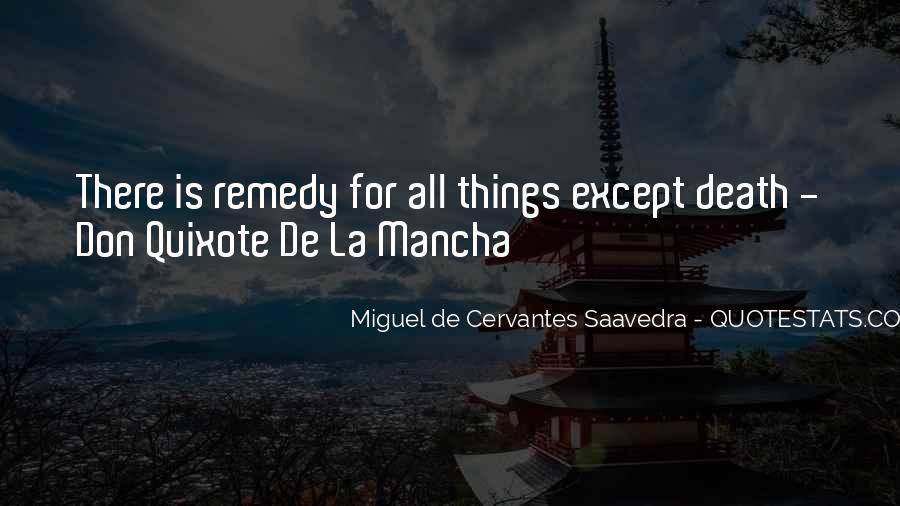 Miguel De Cervantes Saavedra Don Quixote Quotes #32482