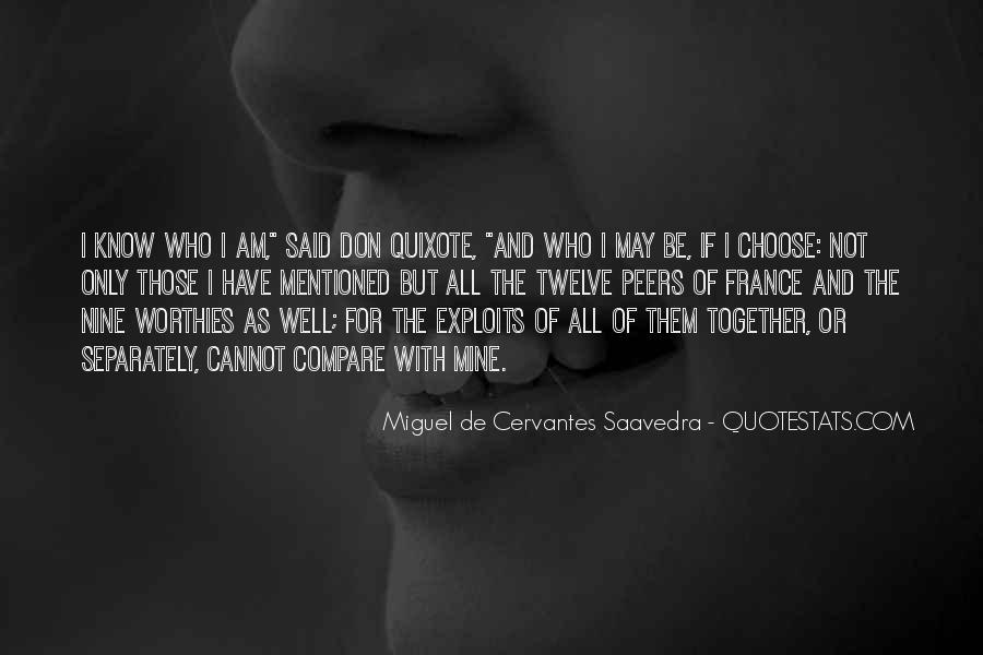 Miguel De Cervantes Saavedra Don Quixote Quotes #529436