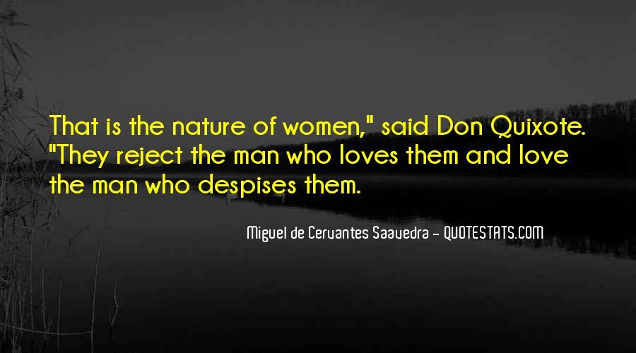 Miguel De Cervantes Saavedra Don Quixote Quotes #792551