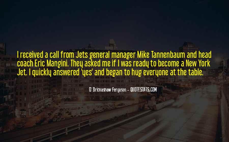 Mike Tannenbaum Quotes #314928