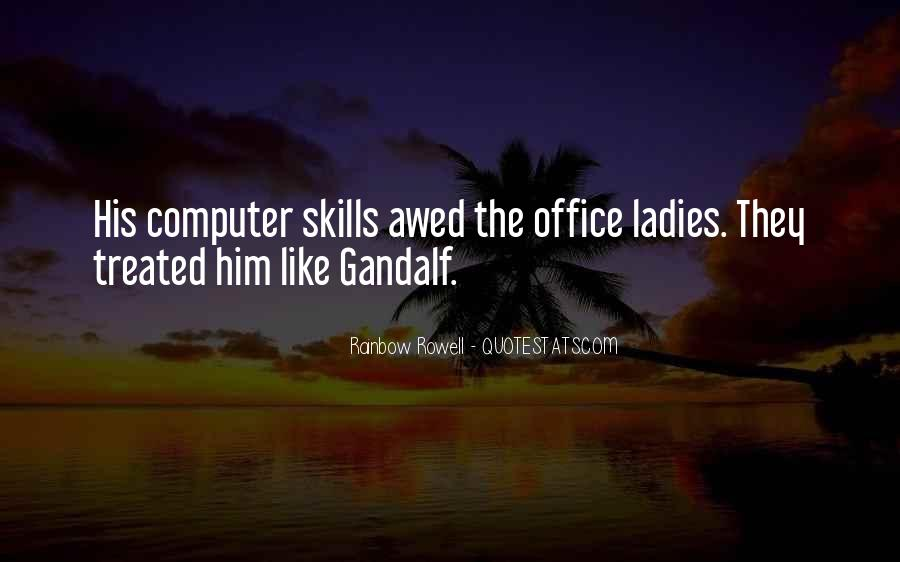 Quotes About Computer Skills #1553271