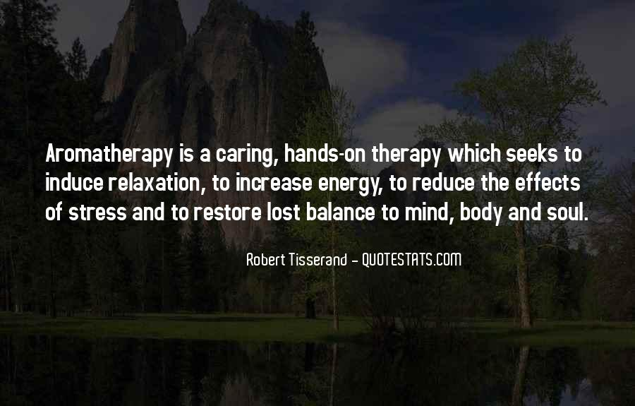 Mind And Body Balance Quotes #477249