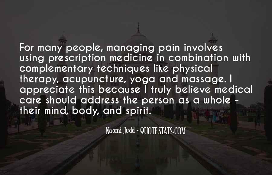Mind Body Medicine Quotes #310106