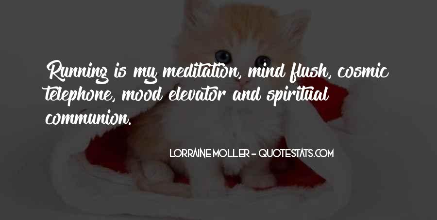 Mind Is Running Quotes #1234879