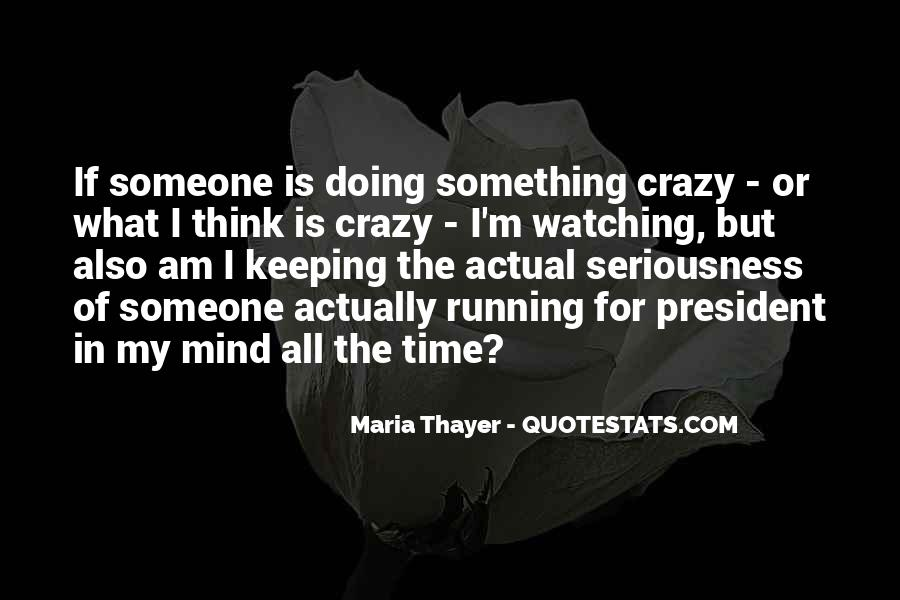 Mind Is Running Quotes #1241819