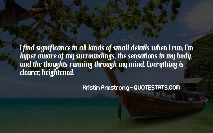 Mind Is Running Quotes #1290065