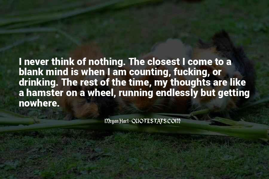 Mind Is Running Quotes #1480811