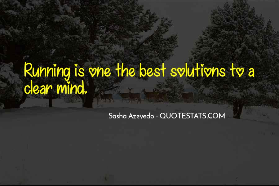 Mind Is Running Quotes #155972
