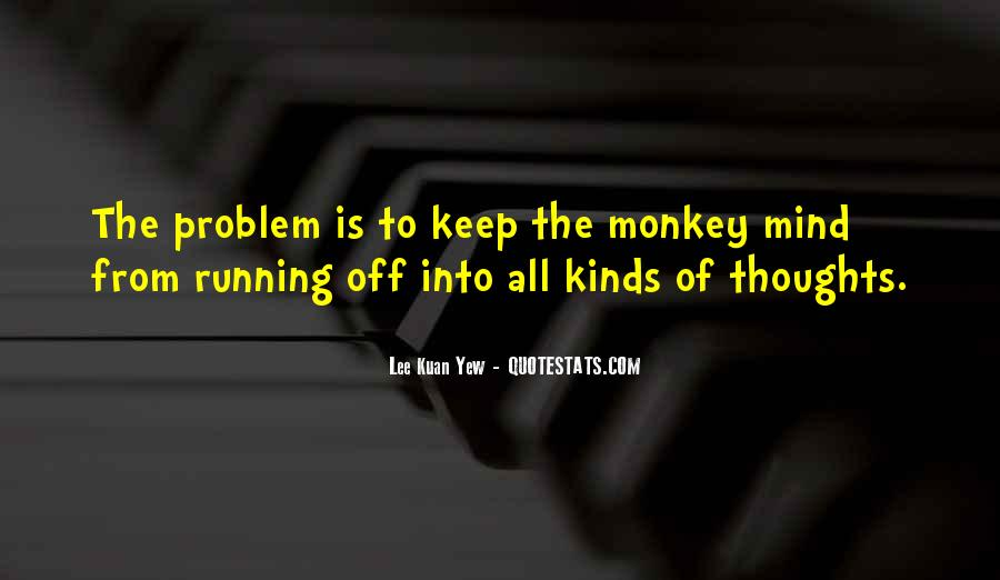 Mind Is Running Quotes #1636540