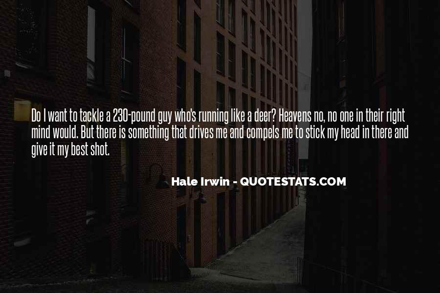Mind Is Running Quotes #1655607