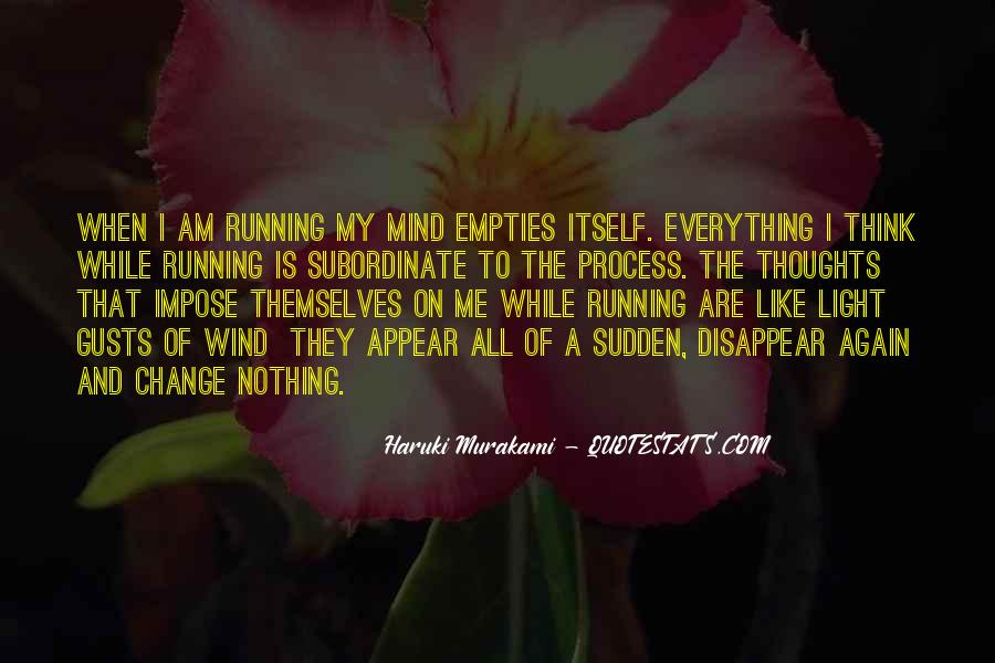 Mind Is Running Quotes #181072