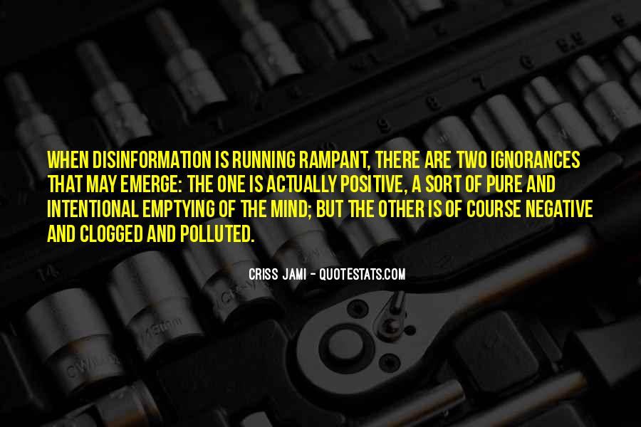 Mind Is Running Quotes #1813860