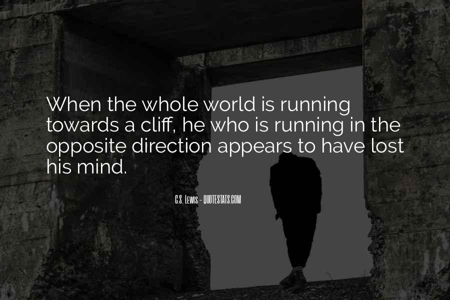Mind Is Running Quotes #1836657