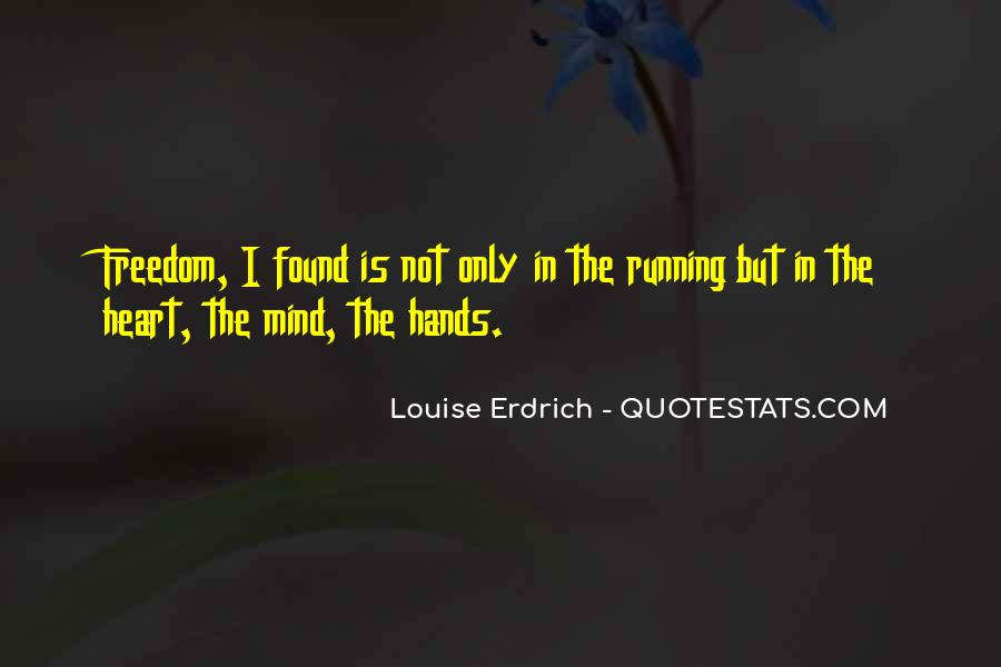 Mind Is Running Quotes #631684