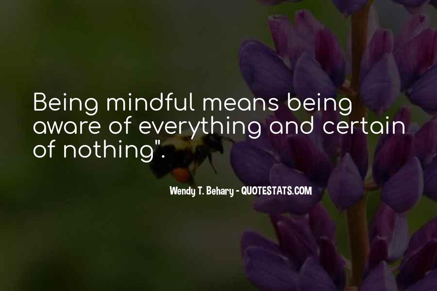 Mindful Quotes #247555