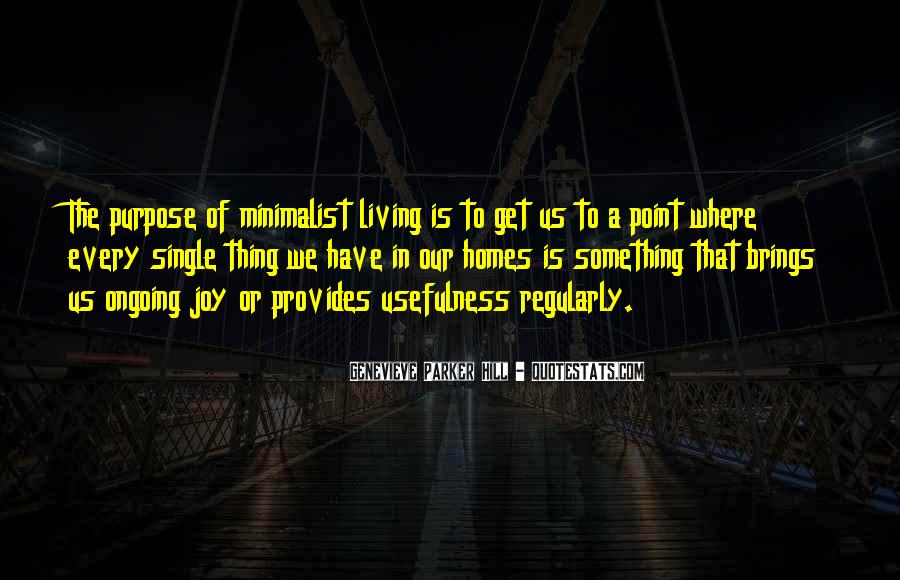 Minimalist Living Quotes #1197894