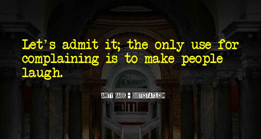 Quotes About Complaining People #1095939