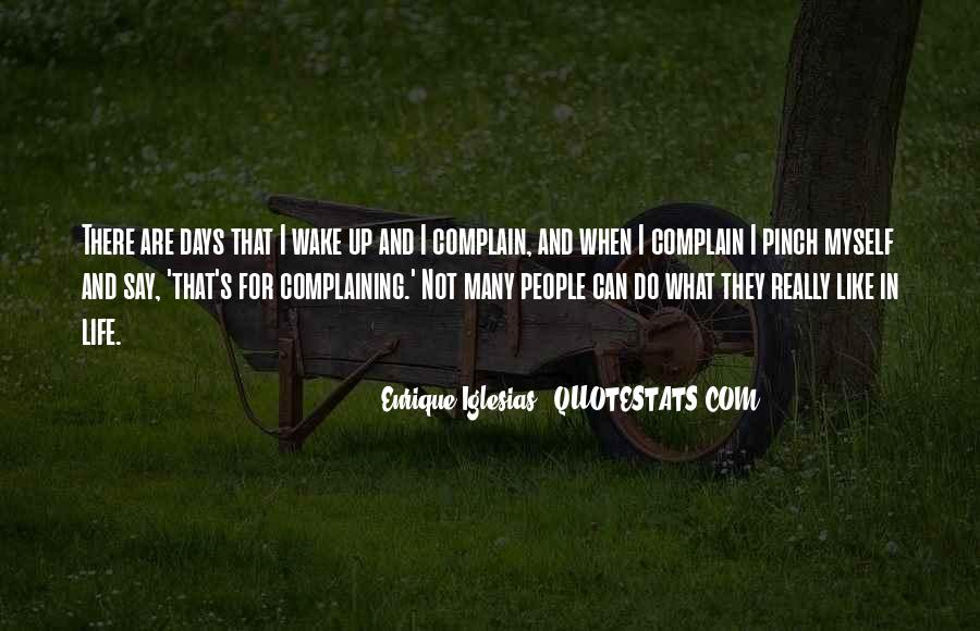 Quotes About Complaining People #1191026