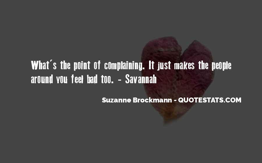 Quotes About Complaining People #1262646