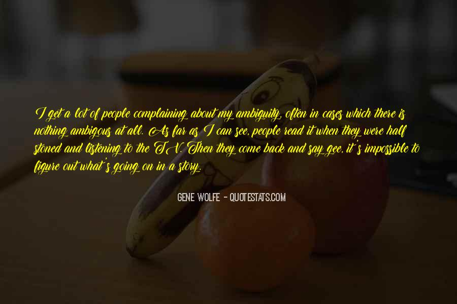 Quotes About Complaining People #1376783