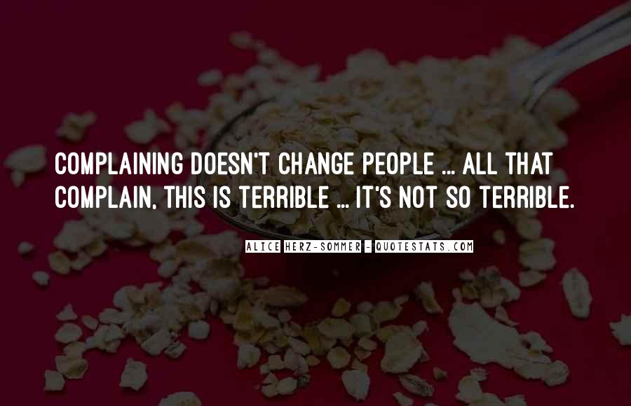 Quotes About Complaining People #1431146