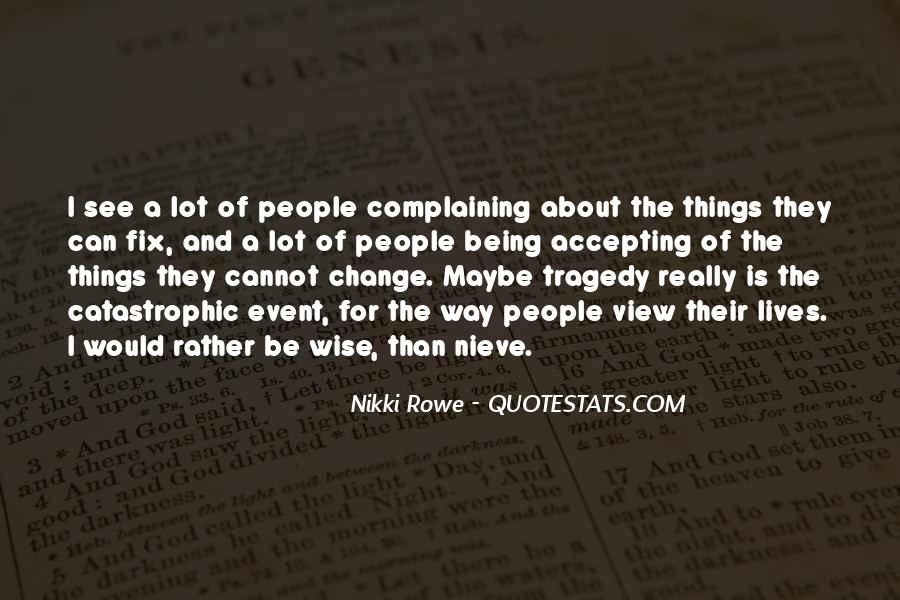 Quotes About Complaining People #1629822