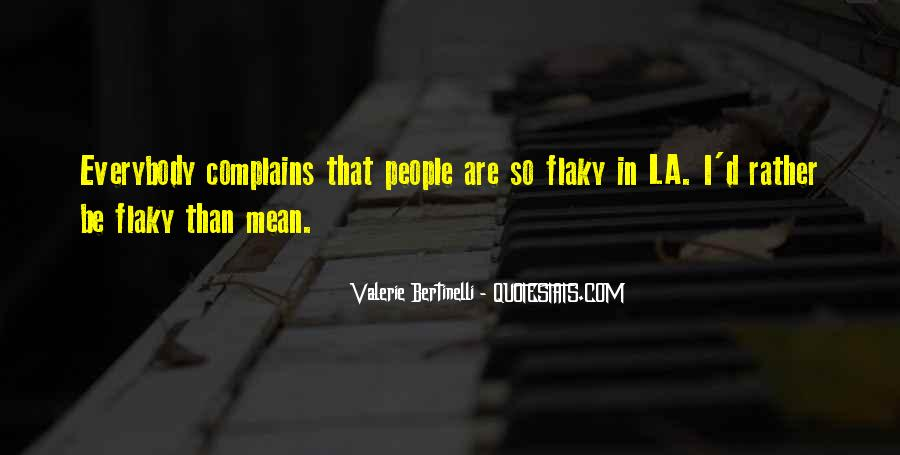 Quotes About Complaining People #167147