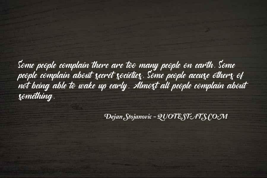 Quotes About Complaining People #1687004