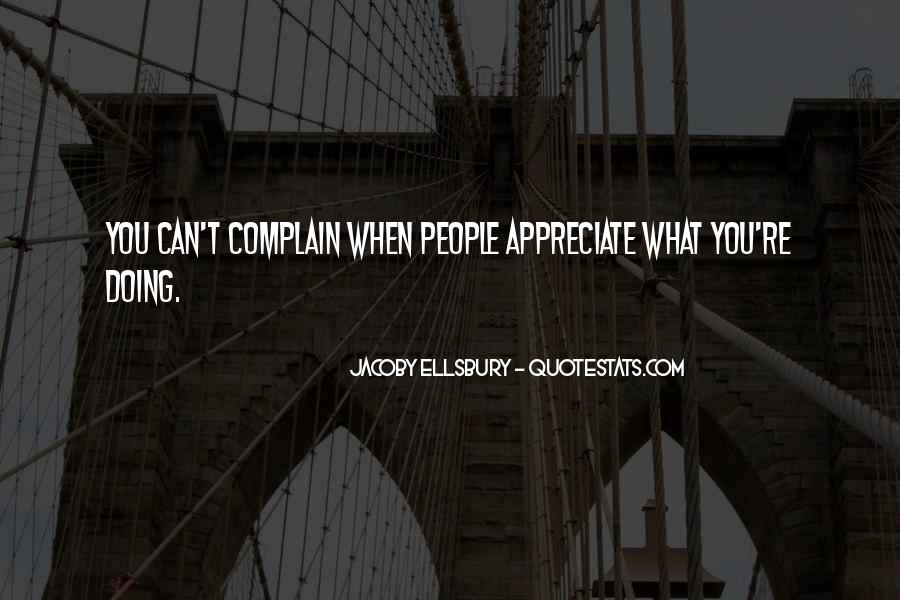 Quotes About Complaining People #1736360