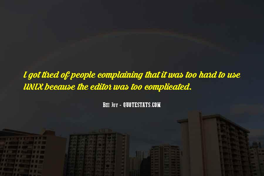 Quotes About Complaining People #195567