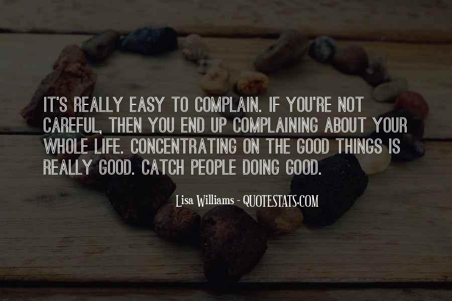 Quotes About Complaining People #230078