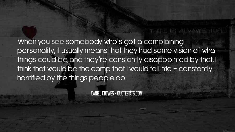 Quotes About Complaining People #27296