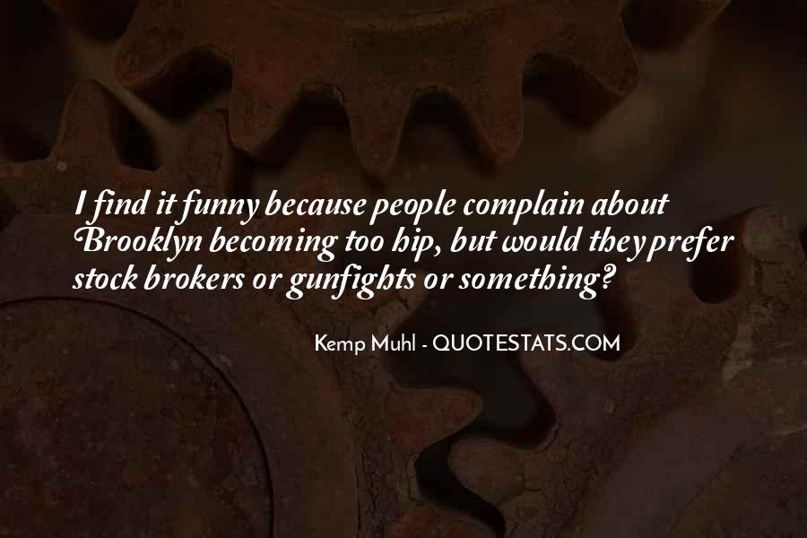 Quotes About Complaining People #454066
