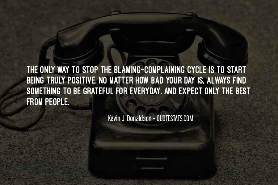 Quotes About Complaining People #541378