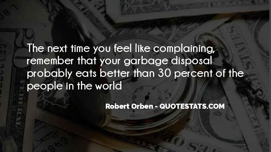 Quotes About Complaining People #58914