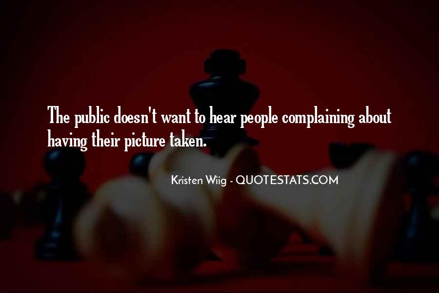Quotes About Complaining People #657034